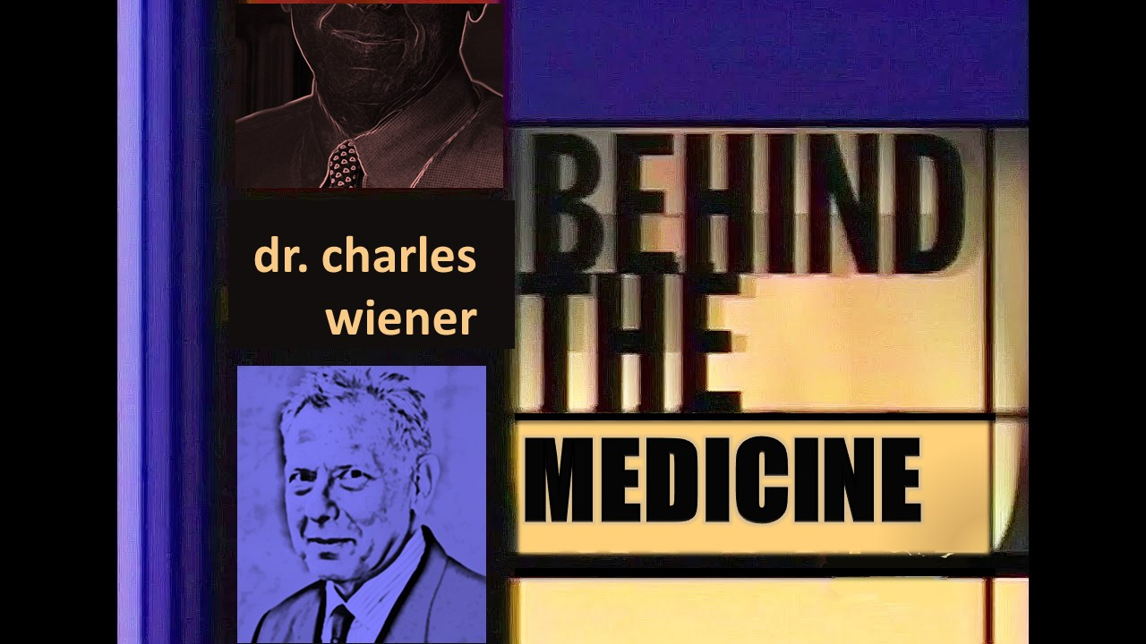Behind the Medicine